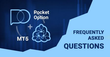 Frequently Asked Question of Forex MT5 Terminal in Pocket Option