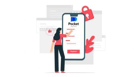 How to Open a Trading Account and Register at Pocket Option